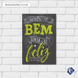 Placa Decorativa - sinta-se feliz