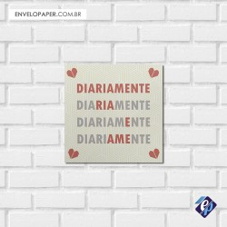 Placa Decorativa 30x30cm - diariamente